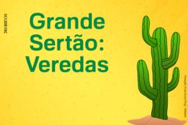"""O mundo de Guimarães Rosa em """"Grande Sertão: Veredas"""""""