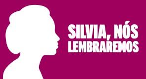 Silvia, nós lembraremos